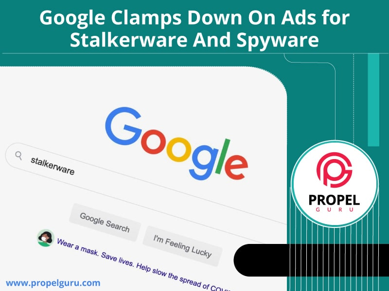 Google Clamps Down On Ads for Stalkerware And Spyware