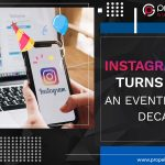 Instagram Turns 10: An Eventful Decade