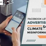 Facebook Letting Advertisers Sow Climate Misinformation
