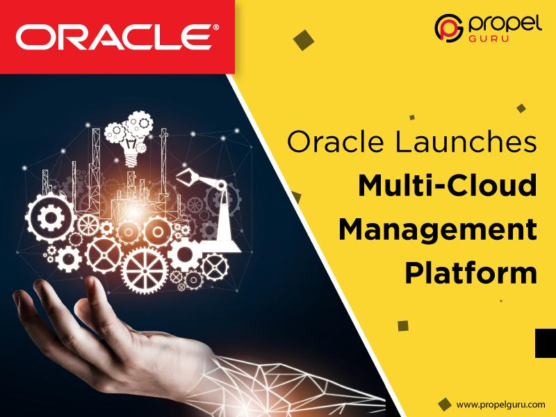 Oracle Launches Multi-Cloud Management Platform