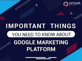 Important Things You Need to Know About Google Marketing Platform