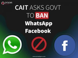 CAIT-asks-govt-to-ban-on-WhatsApp-Facebook