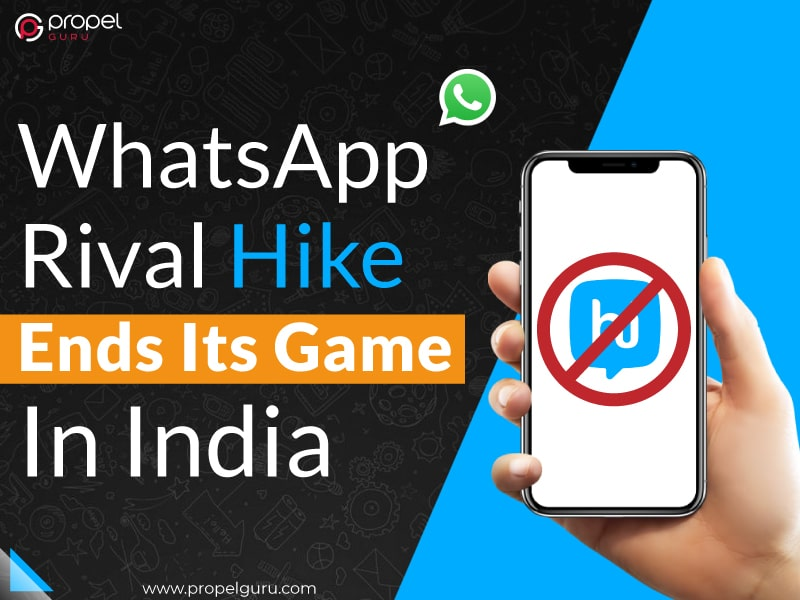 WhatsApp Rival Hike Ends Its Game In India