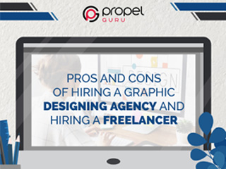 Pros & Cons Of Hiring A Graphic Designing Agency And Hiring A Freelancer
