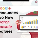 Google Announces Two New Search Console Features