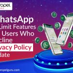 WhatsApp To Limit Features For Users Who Decline Privacy Policy Update