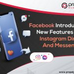 Facebook Introduces New Features For Instagram Direct And Messenger