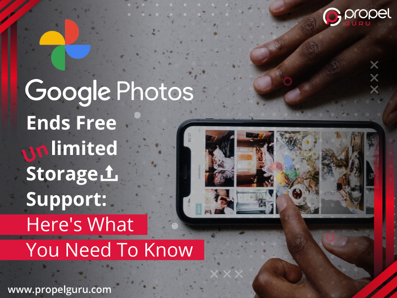 Google Photos Ends Free Unlimited Storage Support: Here's What You Need To Know
