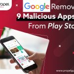 Google Removes Nine Malicious Apps From Play Store