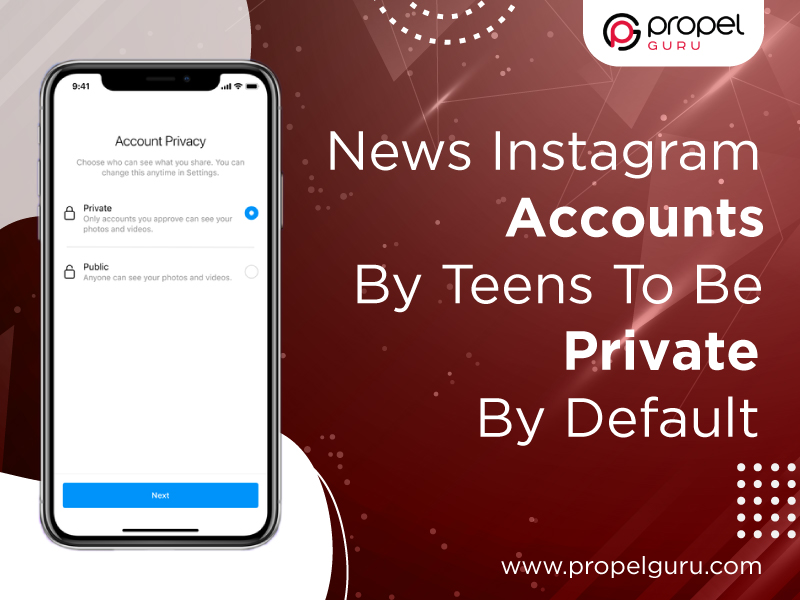 News Instagram Accounts By Teens To Be Private By Default