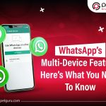 WhatsApp's Multi-Device Feature: Here's What You Need To Know