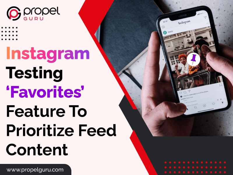 Instagram Testing 'Favorites' Feature To Prioritize Feed Content