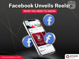 Facebook Unveils Reels: What You Need To Know